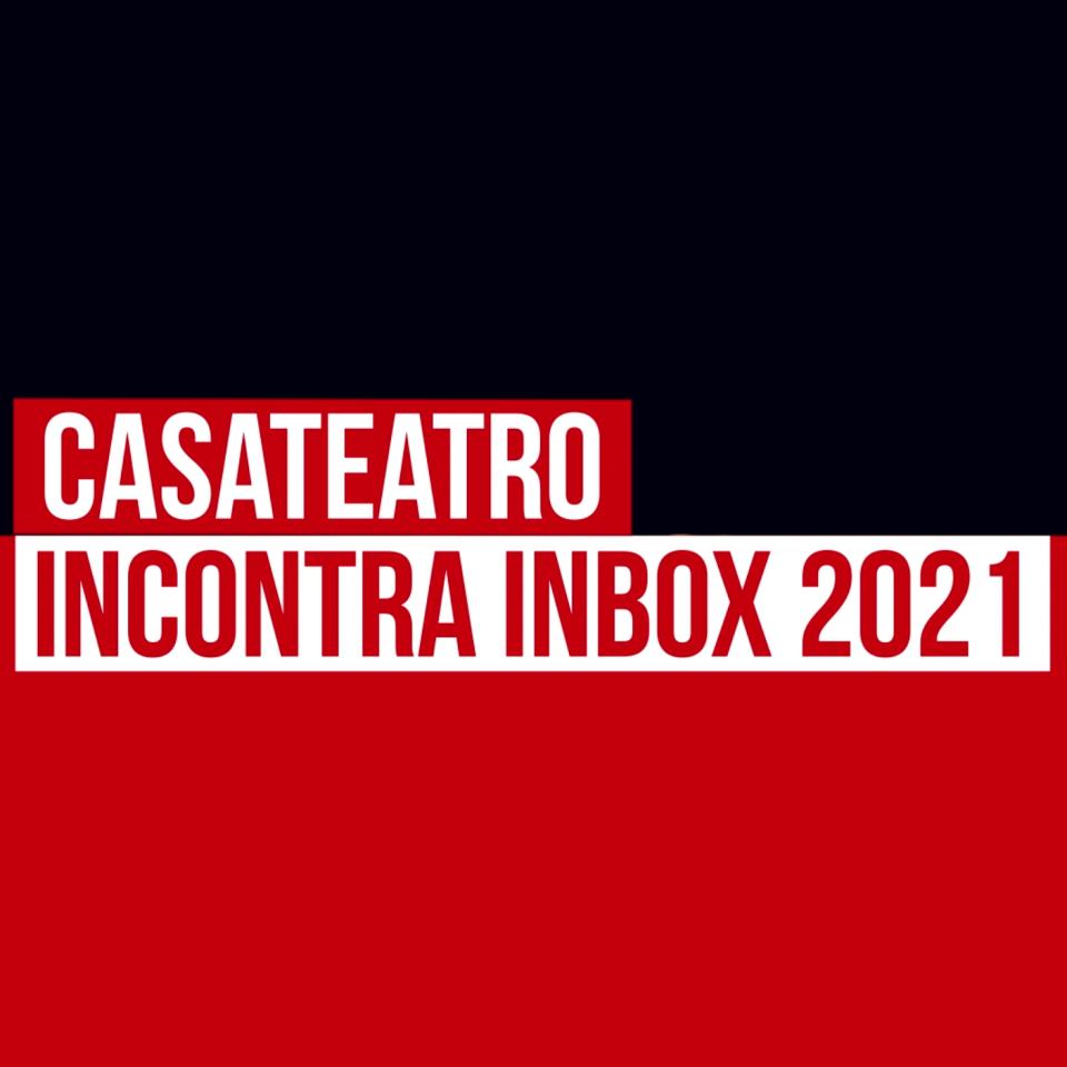 Casateatro incontra Inbox 2021_Murmuris